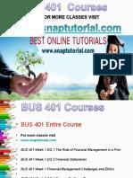 BUS 401 Apprentice tutors/ snaptutorial