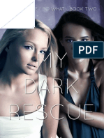 My Dark Rescue (I'm a Vampire. So What., #2)