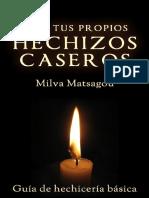 Hechizos Caseros Milva Matsagou