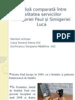 Analiză Comparată Între Calitatea Serviciilor Simigeriei Paul Și