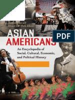 Asian Americans - An Encyclopedia of Social, Cultural, Economic, And Political History [3 Vols](Gnv64)