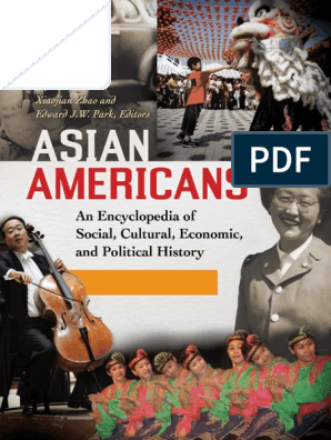 Asian Americans - An Encyclopedia of Social, Cultural