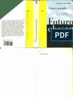 Koselleck, R., (1993) Futuro y Pasado. Para Una Semántica de Los Tiempos Históricos. Primera Edición, Barcelona, Ediciones