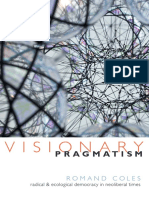 Visionary Pragmatism by Romand Coles