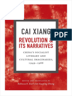 Revolution and Its Narratives by Cai Xiang, edited by Rebecca  E. Karl and Xueping Zhong