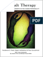 Gestalt Therapy Excitement and Growth in the Human Personality Perls Frederick S Hefferline Ralph Goodman Paul