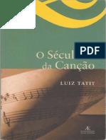 TATIT, Luiz. O Século Da Cancao