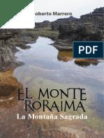 Roraima. Aspectos Históricos y Geológicos - Roberto Marrero