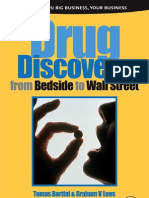 Drug Discovery From Bedside to Wall Street