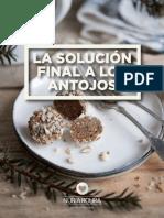 La Solucion Final a Los Antojos.