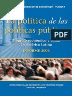 La Politica de Las Politicas Publicas Progreso Economico y Social en America Latina Informe 2006-2