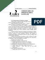 OBSERVAREA ŞI PREZENTAREA DATELOR STATISTICE