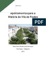 Apontamentos Para a História de Vila de Frades _versão Oficial
