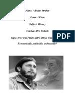 Fidel Castro Changes Cuba