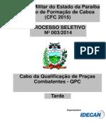 Cabo Da Qualificação de Praças Combatentes (QPC)