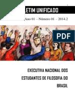 Boletim Unificado Da Executiva Nacional Dos Estudantes de Filosofia Do Brasil - Ano 01 - Número 1 - 2014.2
