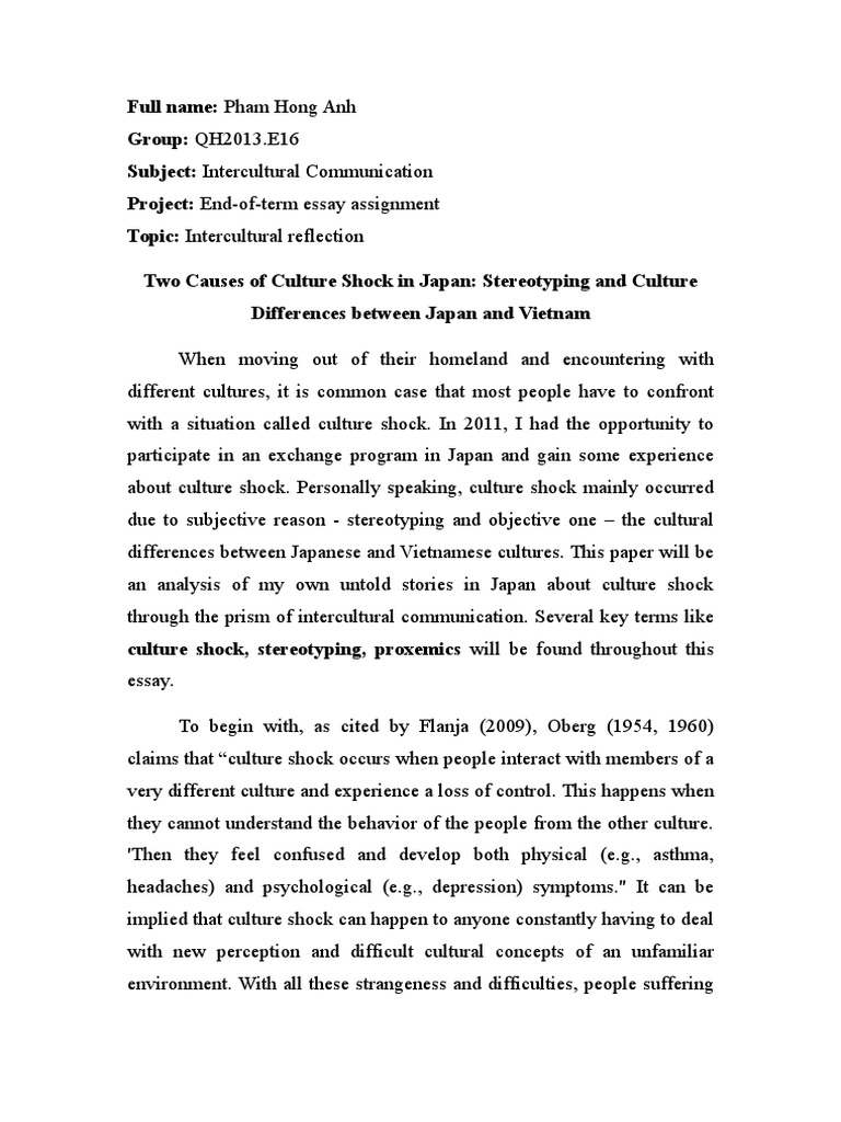 essay two different cultures Sample essay on culture and society by lauren bradshaw october 21, 2011 sample essays culture is the common denominator that makes the actions of the individuals.
