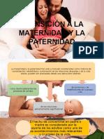 7.Transicion a La Maternidad y La Paternidad.pptx