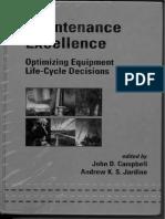 Maintenance Excellence_Optimizing Equipment Life-Cycle Decisions [John D Campbell & AKS Jardine].pdf