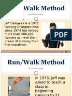 Run or Walk Method