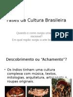 fases da cultura brasileira.pptx