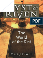 Myst and Riven - The World of the D'Ni