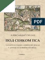 Aleksandar Uzelac - Pod Senkom Psa