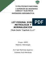 Ley Federal Sobre Metrología y Normalización Equipo 10