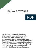 BAHAN RESTORASI
