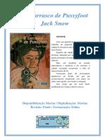 Ases Do Gatilho - O Carrasco de Pussyfoot - Jack Snow