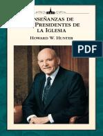 Enseñanzas de los Presidentes de la Iglesia Howard W. Hunter