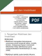 PPT Mobilisasi Dan Imobilisasi