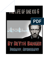 The Life Of One Kid 6 - By DeYtH Banger