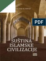 SUŠTINA ISLAMSKE CIVILIZACIJE   -   Ismail Raji al-Faruqi