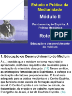 Roteiro 6 - Educação e Desenvolvimento Do Médium
