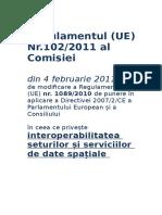 Reg.nr. 102/2011 -- Interoperabilitatea Seturilor si Serviciilor de Date Spațiale