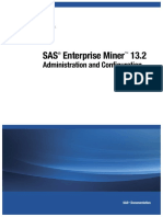 SAS Enterprise Miner 13.2 - Administration and Configuration