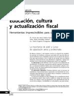 Educación, Cultura y Actualización Fiscal. Herramientas Imprescindibles Para Contadores