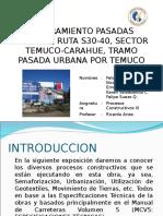 Mejoramiento Pasadas Urbanas Ruta s30-40, Sector Temuco-carahue