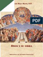 Royo Marin, A.- Dios y Su Obra