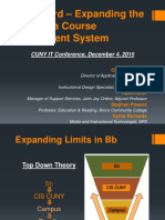 CUNY IT Presentation - Blackboard Expanding the Limits of a Course Managment System - Caprioglio, Cruz, Keier, Powers, Richards