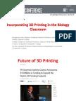 CUNY IT 15 Presentation - Incorporating 3D Printing in the Biology Classroom - Ahn, Letnikova, Xu