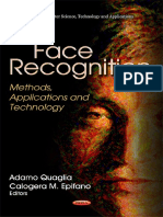 Face Recognition - Methods, Applications and Technology