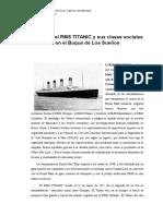 Historia Del RMS TITANIC y Sus Clases Sociales en El Buque de Los Sueños