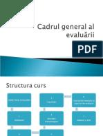 Obiectivul evaluarii -  Evaluarea Afacerilor