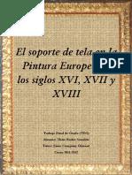 El Soporte de Tela en La Pintura Europea de Los Siglos XVI -XVIII