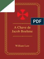 A Chave de Jacob Boehme (Pt) __ Jacob Böehme (1.575-1.624)