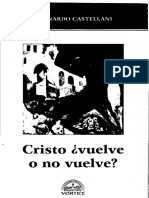 Cristo Vuelve o No Vuelve - Leonardo Castellani