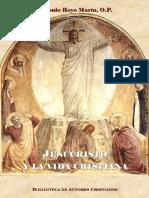 ROYO MARIN, A.- Jesucristo y la vida cristiana