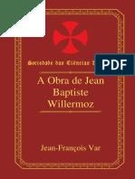 A Obra de Jean Baptiste Willermoz (Pt) __ Jean-françois Var (1.924-1.998)